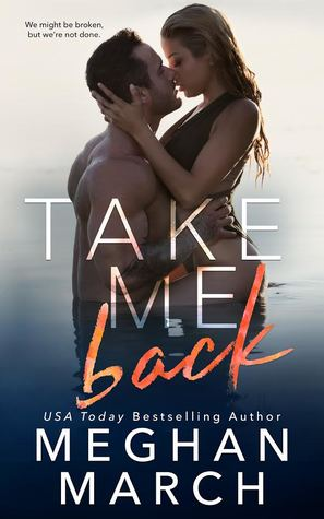 * Blog Tour / Book Review * TAKE ME BACK by Meghan March