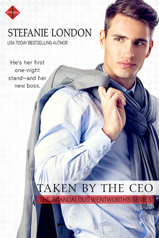 * Review * TAKEN BY THE CEO by Stefanie London