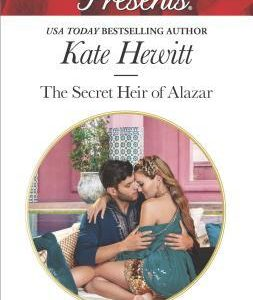 * Review * THE SECRET HEIR OF ALAZAR by Kate Hewitt