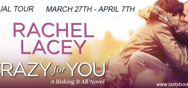 * Blog Tour / Book Review * CRAZY FOR YOU by Rachel Lacey