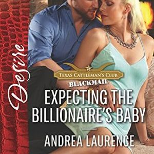 * Review * EXPECTING THE BILLIONAIRE'S BABY by Andrea Laurence