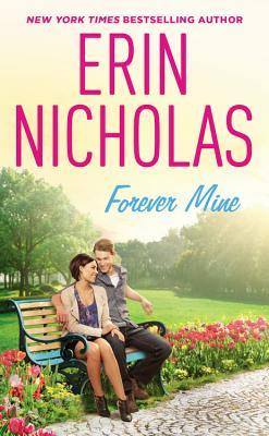 * Review * FOREVER MINE by Erin Nicholas