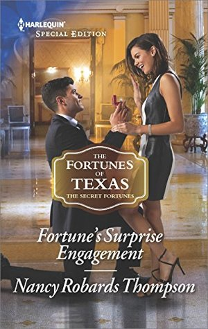 * Review * FORTUNE'S SURPRISE ENGAGEMENT by Nancy Robards Thompson