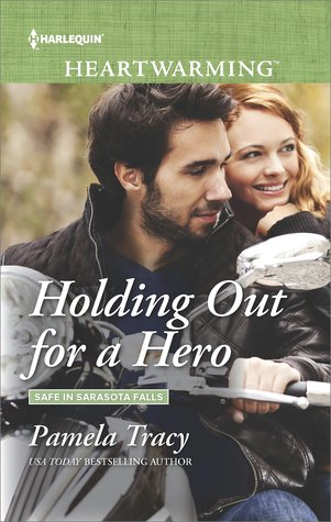 * Review * HOLDING OUT FOR A HERO by Pamela Tracy