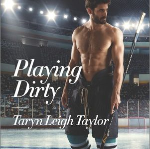 * Review * PLAYING DIRTY by Taryn Leigh Taylor