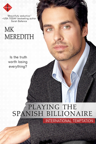 * Review * PLAYING THE SPANISH BILLIONAIRE by MK Meredith