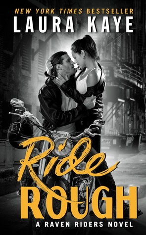 * Blog Tour / Book Review * RIDE ROUGH by Laura Kaye