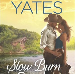 * Review * SLOW BURN COWBOY by Maisey Yates