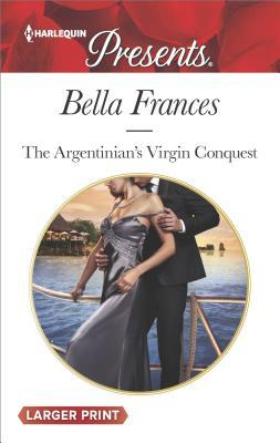 * Review * THE ARGENTINIAN'S VIRGIN CONQUEST by Bella Frances