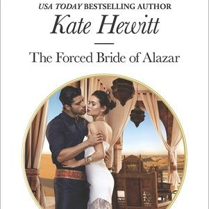 * Review * THE FORCED BRIDE OF ALAZAR by Kate Hewitt