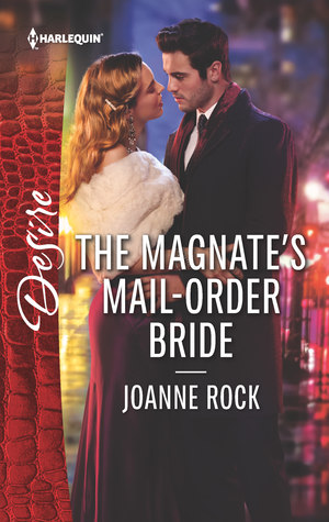* Blog Tour / Book Review * THE MAGNATE'S MAIL-ORDER BRIDE by Joanne Rock