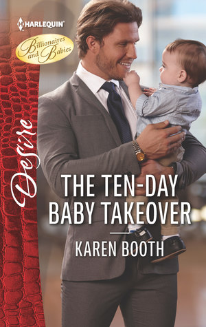 * Review * THE TEN-DAY BABY TAKOVER by Karen Booth