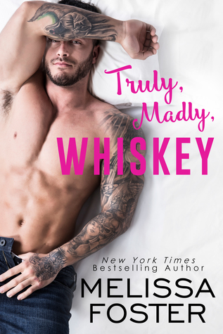 * Blog Tour / Book Review * TRULY, MADLY, WHISKEY by Melissa Foster