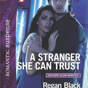 * Review * A STRANGER SHE CAN TRUST by Regan Black