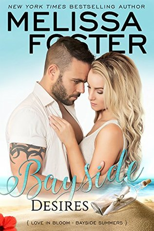 * Blog Tour / Book Review * BAYSIDE DESIRES by Melissa Foster