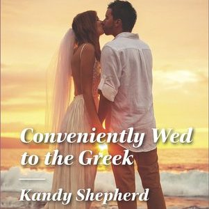 * Review * CONVENIENTLY WED TO THE GREEK by Kandy Shepherd