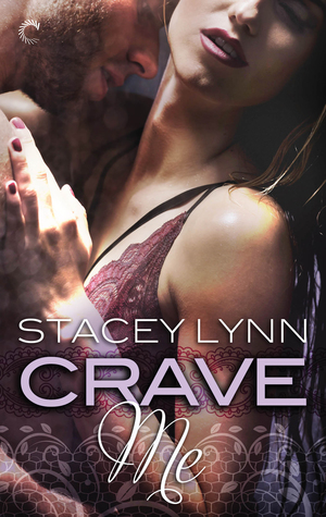 * Review * CRAVE ME by Stacey Lynn
