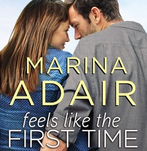 * Review * FEELS LIKE THE FIRST TIME by Marina Adair