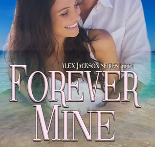 * Review * FOREVER MINE by Joanne Dannon