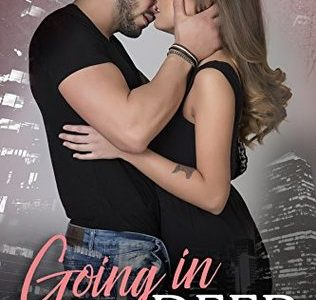 * Blog Tour / Book Review * GOING IN DEEP by Carly Phillips