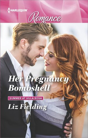 * Review * HER PREGNANCY BOMBSHELL by Liz Fielding