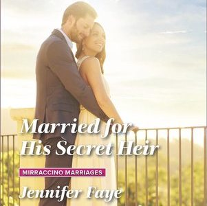 * Review * MARRIED FOR HIS SECRET HEIR by Jennifer Faye