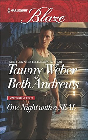 * Review * ONE NIGHT WITH A SEAL by Tawny Weber & Beth Andrews