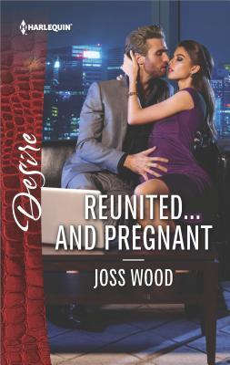 * Review * REUNITED … AND PREGNANT by Joss Wood
