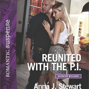 * Review * REUNITED WITH THE P.I. by Anna J. Stewart