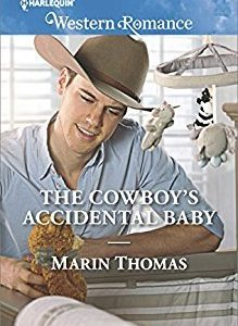 * Review * THE COWBOY'S ACCIDENTAL BABY by Marin Thomas