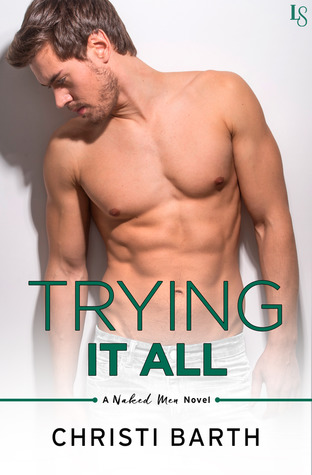 * Review * TRYING IT ALL by Christi Barth