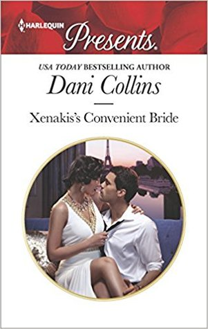 * Review * XENAKIS'S CONVENIENT BRIDE by Dani Collins