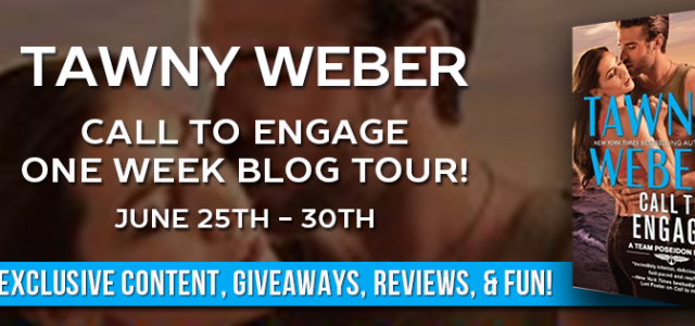* Release Day Blitz * CALL TO ENGAGE by Tawny Weber
