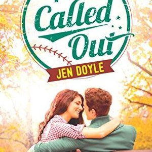 * Blog Tour / Book Review * CALLED OUT by Jen Doyle