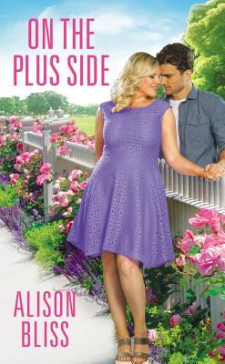 * Release Day Blast / Book Review * ON THE PLUS SIDE by Alison Bliss