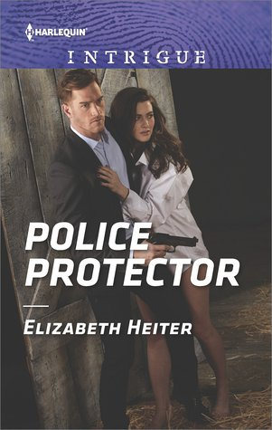 * Review * POLICE PROTECTOR by Elizabeth Heiter