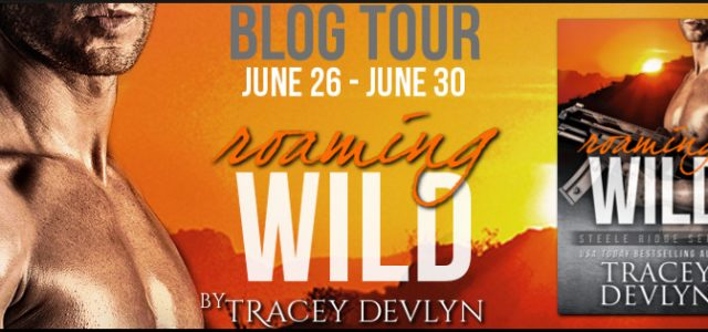 * Blog Tour / Book Review * ROAMING WILD by Tracey Devlyn