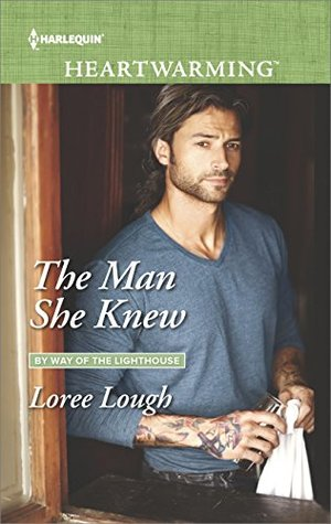 * Blog Tour / Book Review * THE MAN SHE KNEW by Loree Lough
