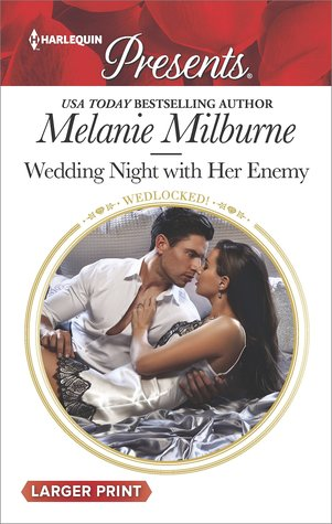 * Review * WEDDING NIGHT WITH HER ENEMY by Melanie Milburne