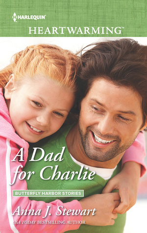 * Review * A DAD FOR CHARLIE by Anna J. Stewart