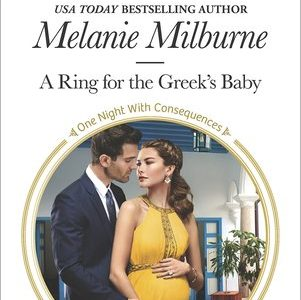 * Review * A RING FOR THE GREEK'S BABY by Melanie Milburne