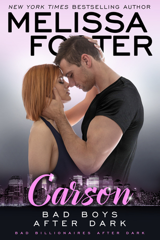 * Blog Tour / Book Review * BAD BOYS AFTER DARK: CARSON by Melissa Foster