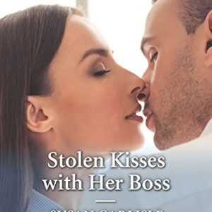 * Review * STOLEN KISSES WITH HER BOSS by Susan Carlisle