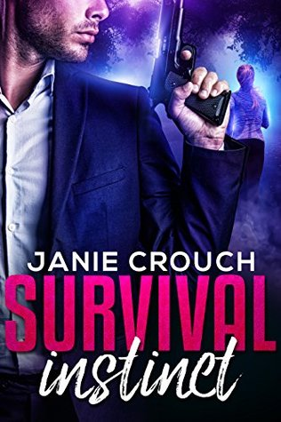 * Blog Tour / Book Review * SURVIVAL INSTINCT by Janie Crouch