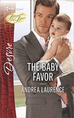 * Review * THE BABY FAVOR by Andrea Laurence