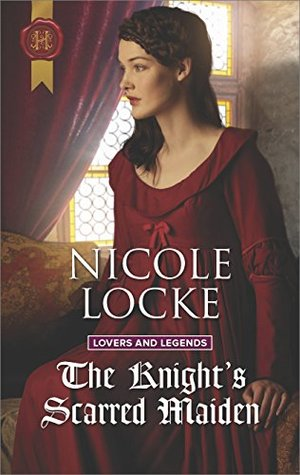 * Review * THE KNIGHT'S SCARRED MAIDEN by Nicole Locke