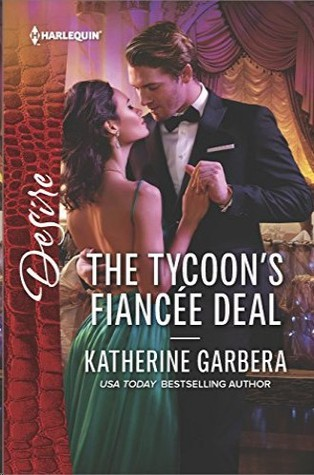 * Review * THE TYCOON'S FIANCEE DEAL by Katherine Garbera