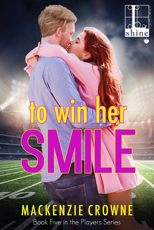 * Review * TO WIN HER SMILE by Mackenzie Crowne