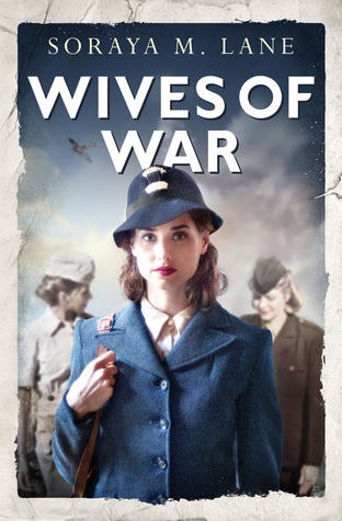 * Review * WIVES OF WAR by Soraya M. Lane