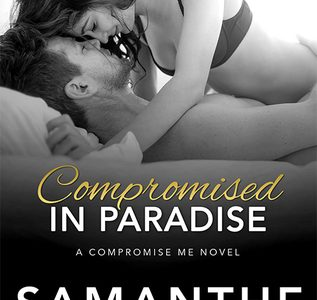 * Review * COMPROMISED IN PARADISE by Samanthe Beck
